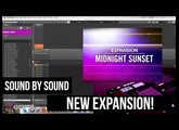 Midnight Sunset Native Instruments Expansion (Going Through Every Sound)
