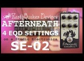 A very cool spot on the Afterneath + 4 suggetions from Earthquaker Devices w/ Roland SE 02