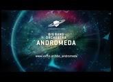 VSL Big Bang Orchestra: Andromeda