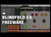 FREE Plugin: Blindfold EQ (VST, AU, AAX) - AudioThing