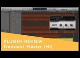 Transient Master (Native Instruments) - Plugin Review