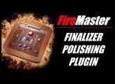 Final Polish for Your Song: FireMaster