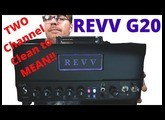 REVV G20 Clean and High Gain Channels!