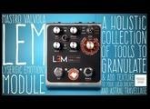 #18 Mastro Valvola - LEM Lysergic Emotions Module