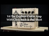 Victory V4 The Duchess Guitar Amp Full Demo With Chris Buck & Phil Short – Official Video