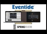 Eventide Spring Reverb Plug-in Overview for AUv3, VST, AU, AAX