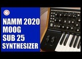 NAMM 2020: Moog Subsequent 25 Synthesizer First Look & Sound Demo