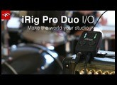 iRig Pro Duo I/O - Make the world your studio