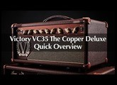 Victory VC35 The Copper Deluxe – Overview Video