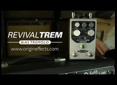 Origin Effects RevivalTREM Bias Tremolo Pedal || Official Product Video