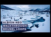 Walkthrough: Albion NEO – Brunel Loops