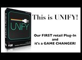 This is UNIFY - Our New PlugIn will BLOW YOU Away!