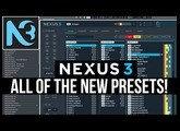 Nexus 3 ! ALL The New Presets! Are They Good? Going Through The New Sounds.