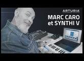 Marc Caro rencontre le SYNTHI V ARTURIA (vidéo de La Boite Noire)