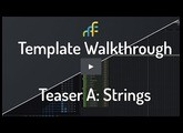 Template Walkthrough - Teaser A: Strings