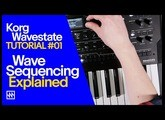 KORG Wavestate Synthesiser: Wave Sequencing Tutorial