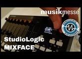 MESSE 2018 Studio Logic MixFace Smart Midi Controller