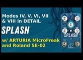 [REVIEW] Splash Par.t 3 Modes IV, V, VI on SE-02 modes VII & VIII on Arturia MicroFreak