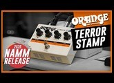 An amp in a pedal! | NEW Orange TERROR STAMP | Namm 2020