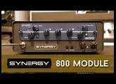Synergy 800 Module Demo (5 different setups)