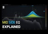 Mid Side EQ Explained