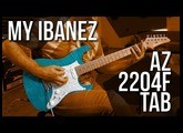 My new Ibanez AZ2204F-TAB has arrived !!! All the sounds are here!