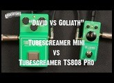 """David vs Goliath"" - Ibanez TubeScreamer Mini vs TubeScreamer TS808 Pro"