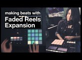 FADED REELS - making beats using Maschine LOFI expansion | Jeia Sessions