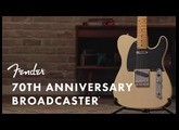 The 70th Anniversary Broadcaster ft. Todd Sharp   Fender