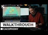 Walkthrough: Cacophony