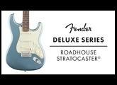 Fender Deluxe Series Roadhouse Strat Demo   Fender