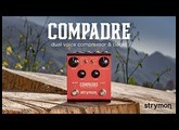 Strymon Compadre - Dual Voice Compressor & Boost - Intro