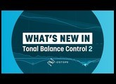 What's New in Tonal Balance Control 2   iZotope Audio Reference Software