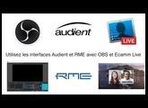 Utilisez les interfaces Audient et RME avec OBS et Ecamm Live
