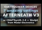 AFTERNEATH V3 - 7 sweet spots w/ Craftsynth 2.0 and Skulpt from Modal Electronics