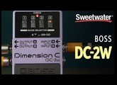 BOSS DC-2w Waza Craft Dimensional Chorus Pedal Review