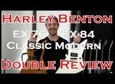 Harley Benton EX-76 Classic + EX-84 Modern : Double Review