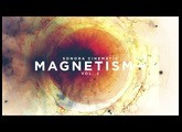 Magnetism- Vol.2 - A selection of my favorite sounds