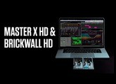 Master X HD & Brickwall HD - Official Product Video
