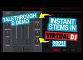 Virtual DJ 2021 - Amazing REAL-TIME Stems Mixing  - Quick Review & Demo