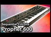 PROPHET 600   Presets, Sounds & Patches   Sequential Circuits【SYNTH DEMO】