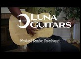 Luna Guitar Woodland Bamboo Dreadnought with D'Addario Strings