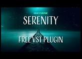 Serenity FREE VST|VST3|AU Plugin, Relaxing music, Calm Music, Free Ambient VST, Relaxing VST 2020