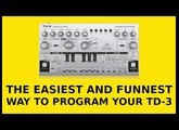 The easiest and funnest way to program your TD-3