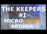 The Keepers Ep#1 MicroFreak : Pourquoi je le garde ! French + Uk subtitles