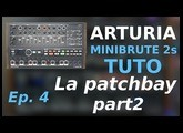 TUTO (french+subs) Minibrute 2s - PATCHBAY part 2/3 Arturia