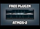 ATMOS 2 | FREE Ambient Piano Plugin | Electronik Sound Lab | Free VST Plugins Instruments | 2020