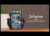 Walrus Audio Julianna Deluxe Chorus/Vibrato Tech Demo
