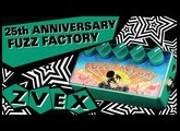 25th Anniversary Fuzz Factory