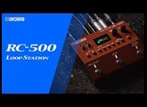 BOSS RC-500 Loop Station - Our New Flagship Dual-Track Looper Pedal